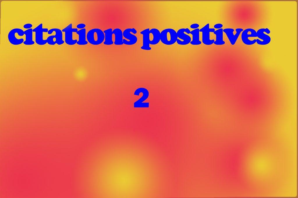 citations positives 2