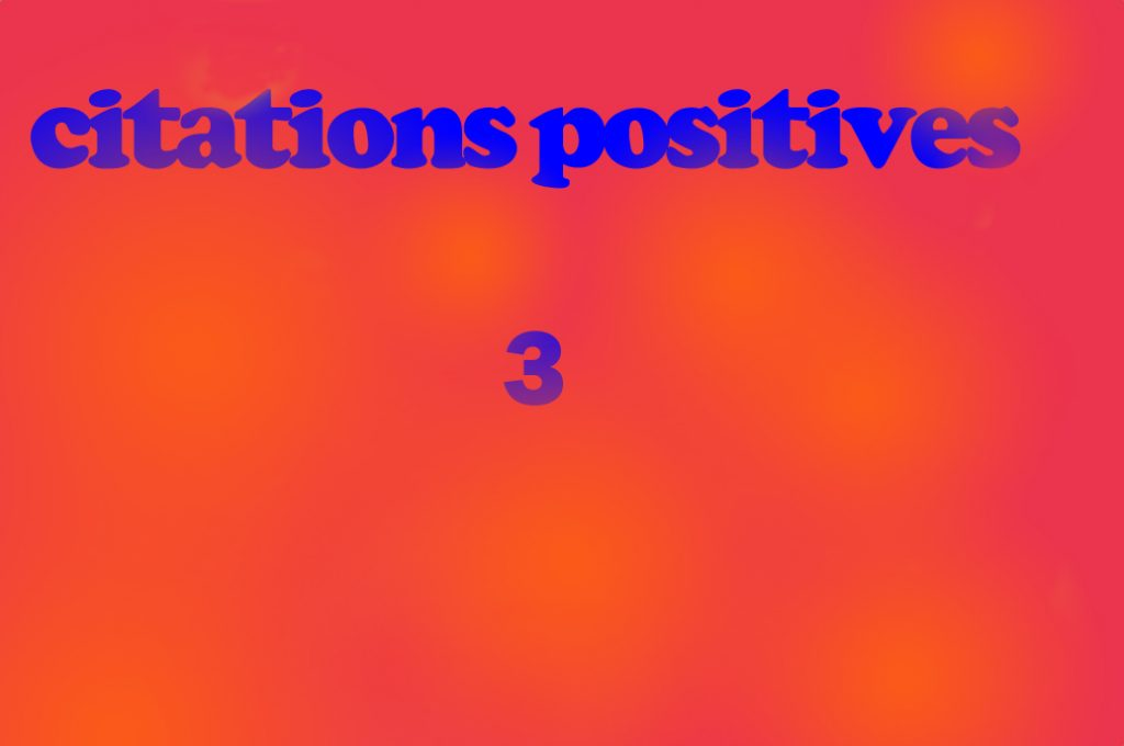 citations positives 3