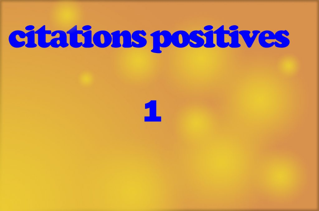 citations positives1